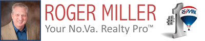 ROGER MILLER ~ Your No.Va. Realty Pro™